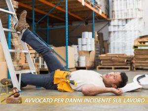 avvocato per risarcimento danni incidente sul lavoro